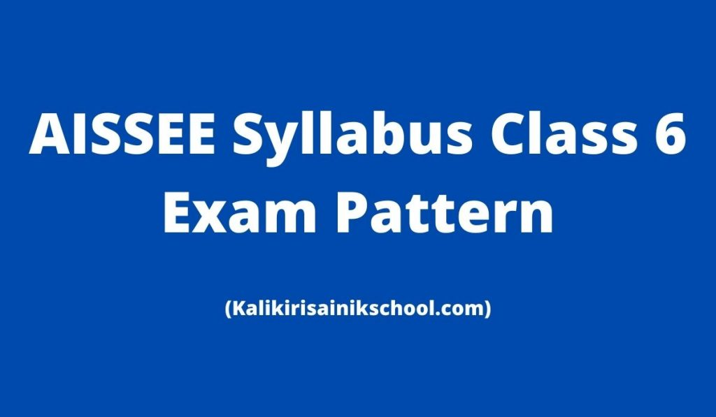 AISSEE Syllabus 2022 at aissee.nta.nic.in, Class 6 Exam Pattern