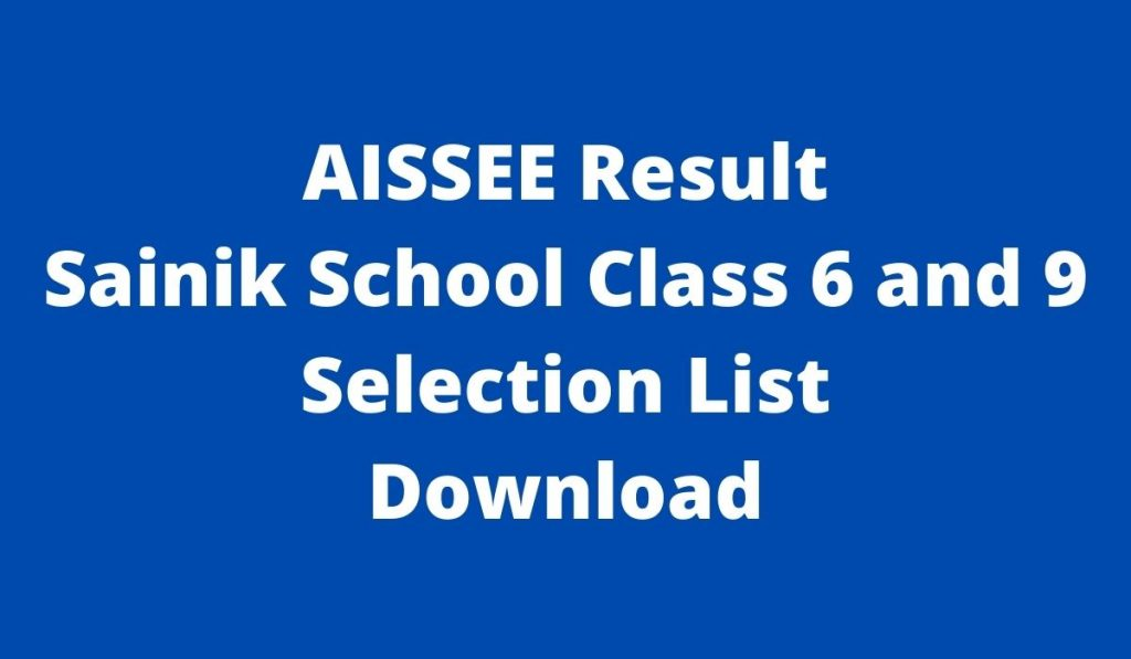 AISSEE Result 2022 at aissee.nta.nic.in Sainik School Class 6 and 9 Selection List Download