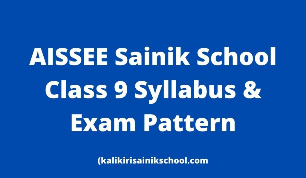 AISSEE Syllabus 2022 Class 9 Sainik School Entrance Exam Pattern