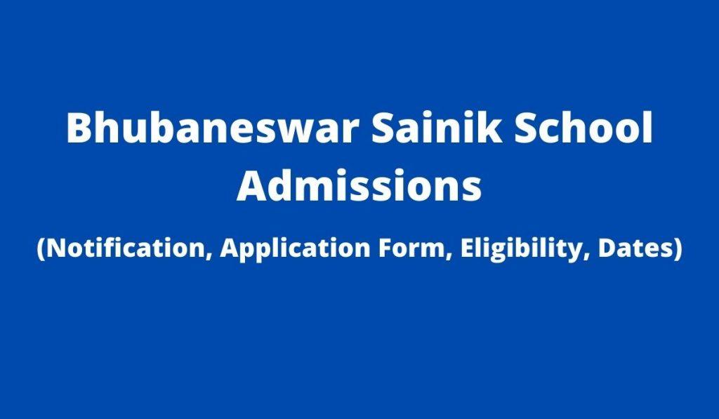 Sainik School Bhubaneswar Admission 2022-23 Apply Online at sainikschoolbhubaneswar.org