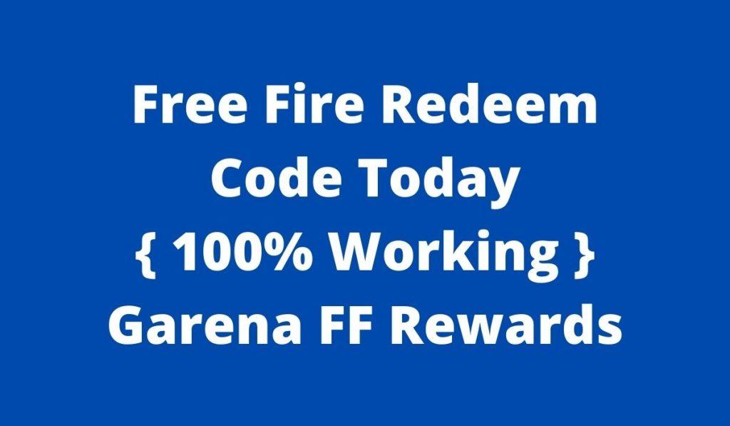 Free Fire Redeem Code Today { 100% Working } Garena FF Rewards