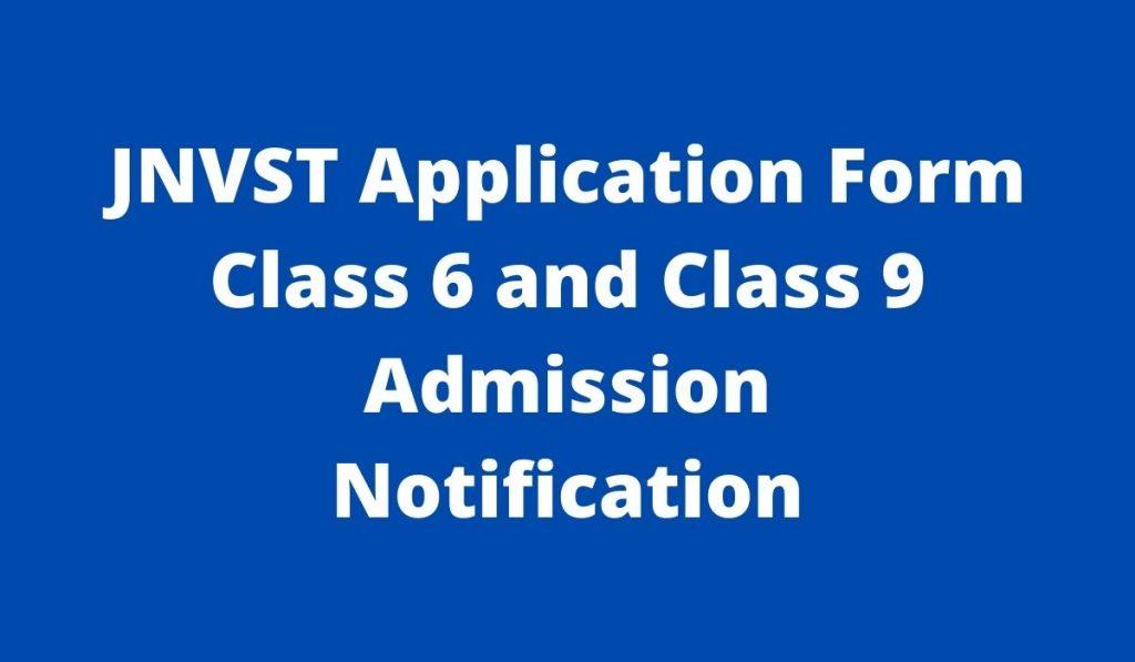 JNVST Application Form 2022 at navodaya.gov.in Navodaya Vidyalaya Class 6 and 9 Admission Notification