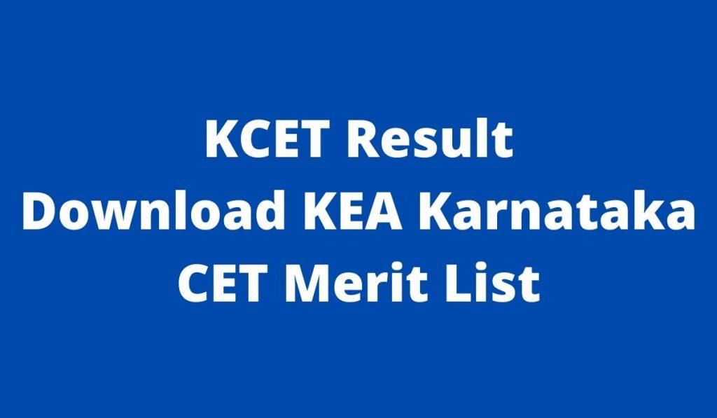 KCET Result 2021 at cetonline.karnataka.gov.in Download KEA Karnataka CET Merit List