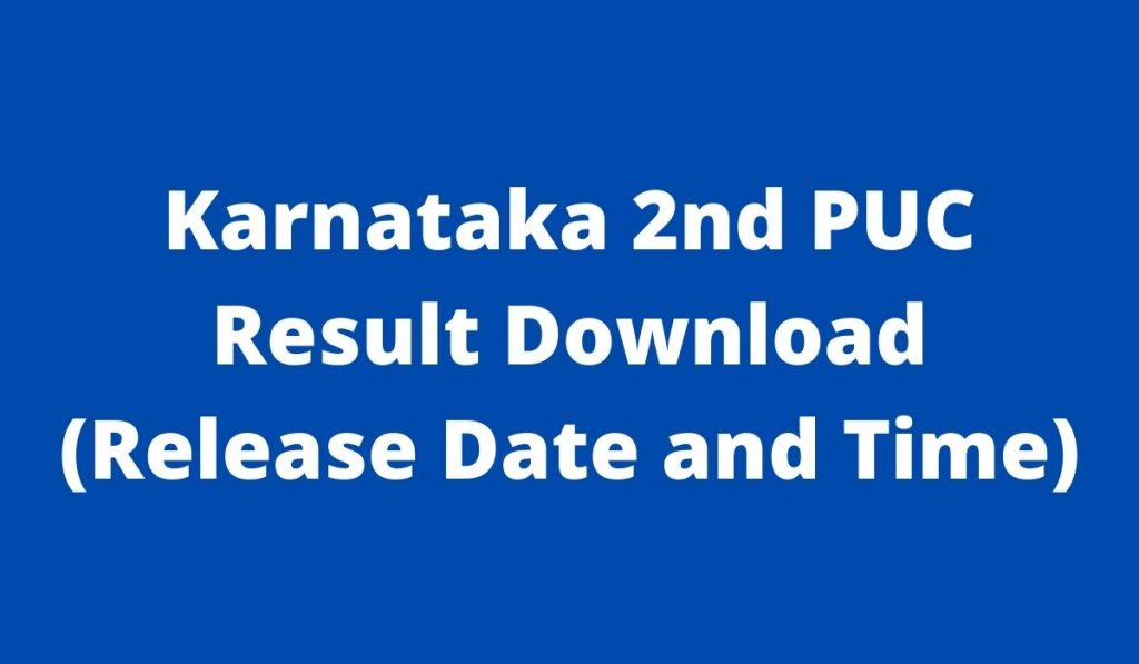 Karnataka 2nd PUC Result 2021 at karresults.nic.in 12th exam Marksheet Download