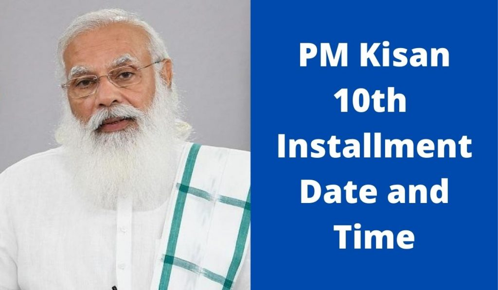 PM Kisan 10th Installment Release Date and Time at pmkisan.gov.in