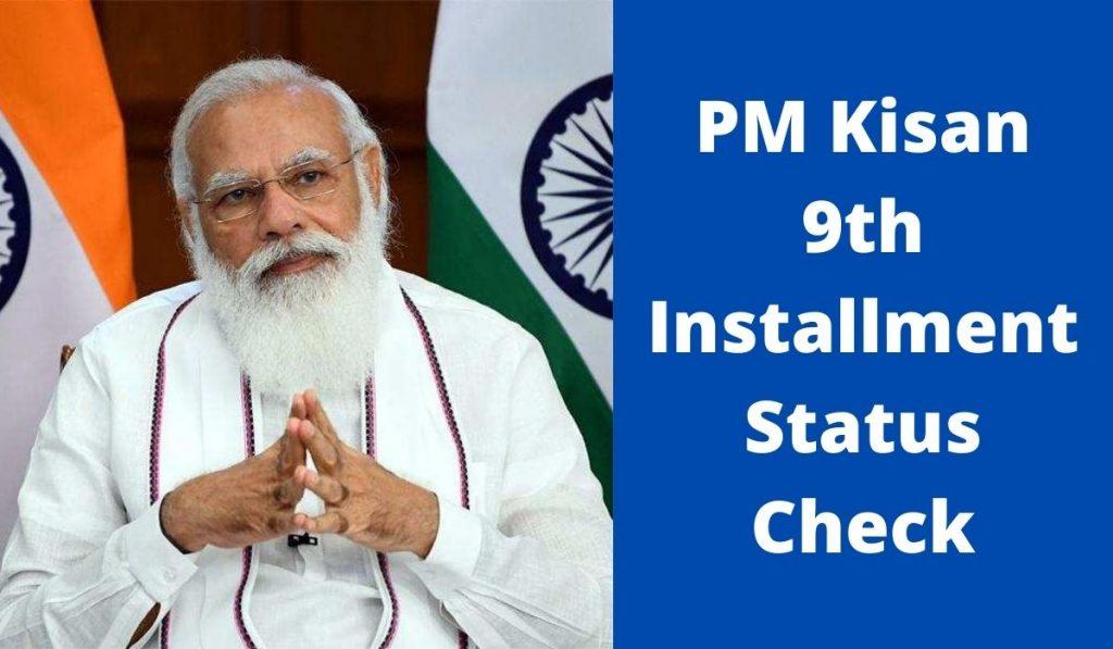 PM Kisan 9th Installment Status Check at pmkisan.gov.in