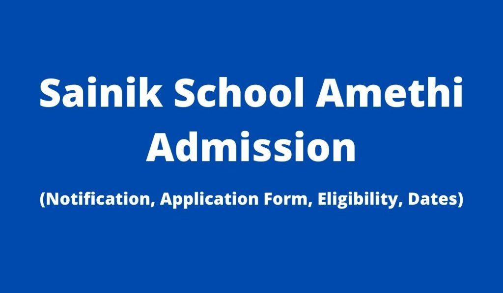 Sainik School Amethi Admission 2022-23 Application Form at sainikschoolamethi.com, Apply Online