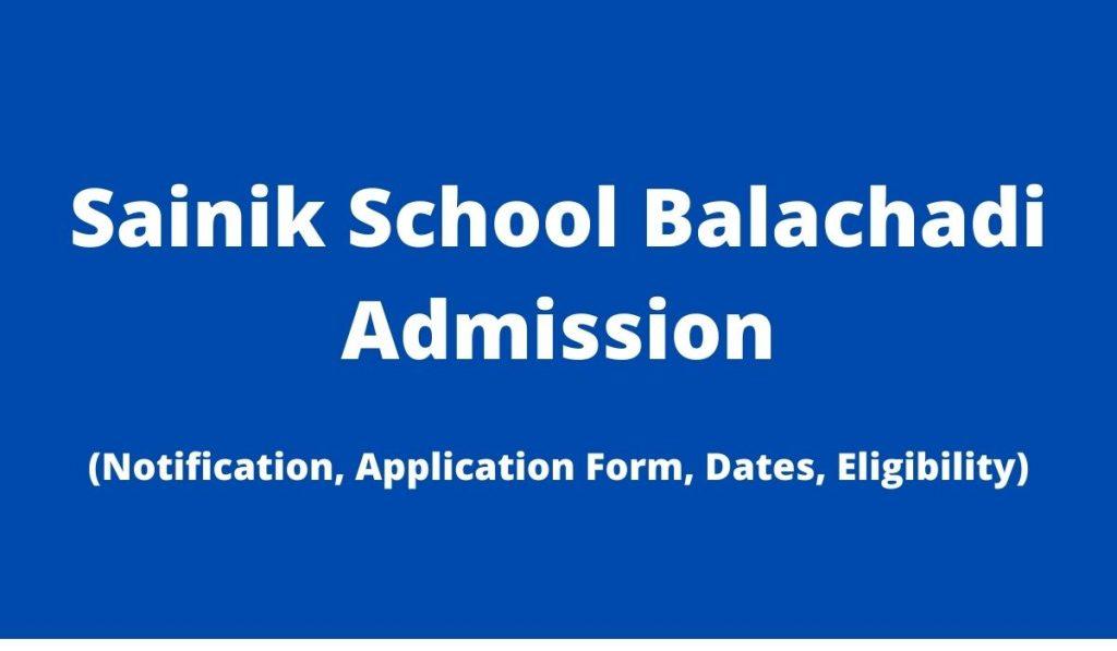 Sainik School Balachadi Admission 2022-23 Application Form at www.ssbalachadi.org Download Prospectus