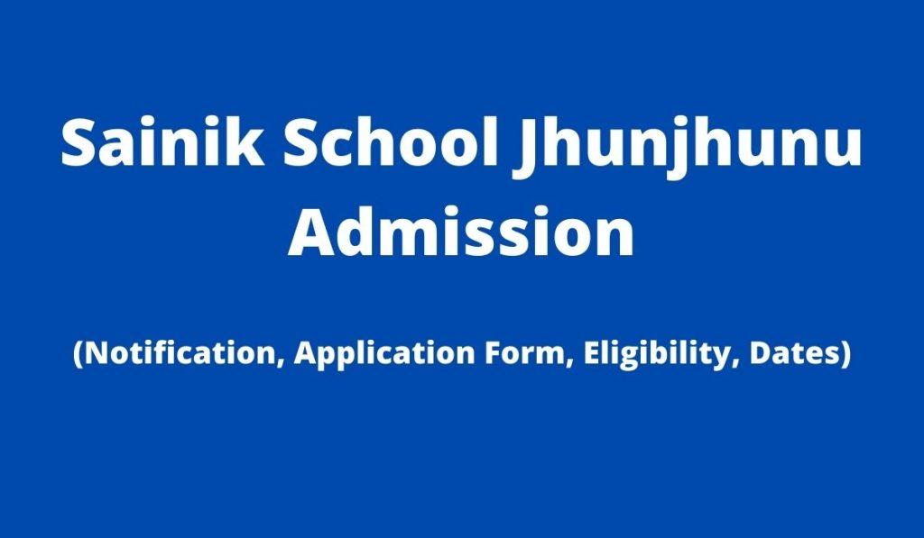 Sainik School Jhunjhunu Admission 2022-23 Application Form at ssjhunjhunu.com, Apply Online