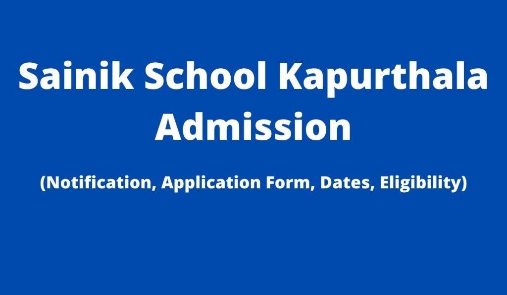 Sainik School Kapurthala Admission 2022-23 Application Form at www.sskapurthala.com