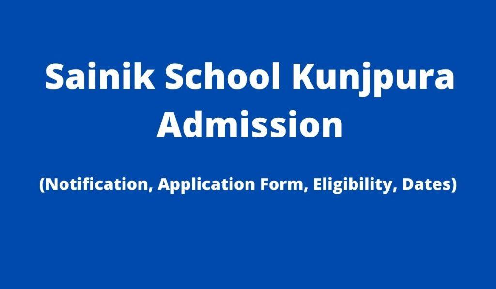 Sainik School Kunjpura Admission 2022-23 Apply Online at www.sskunjpura.org