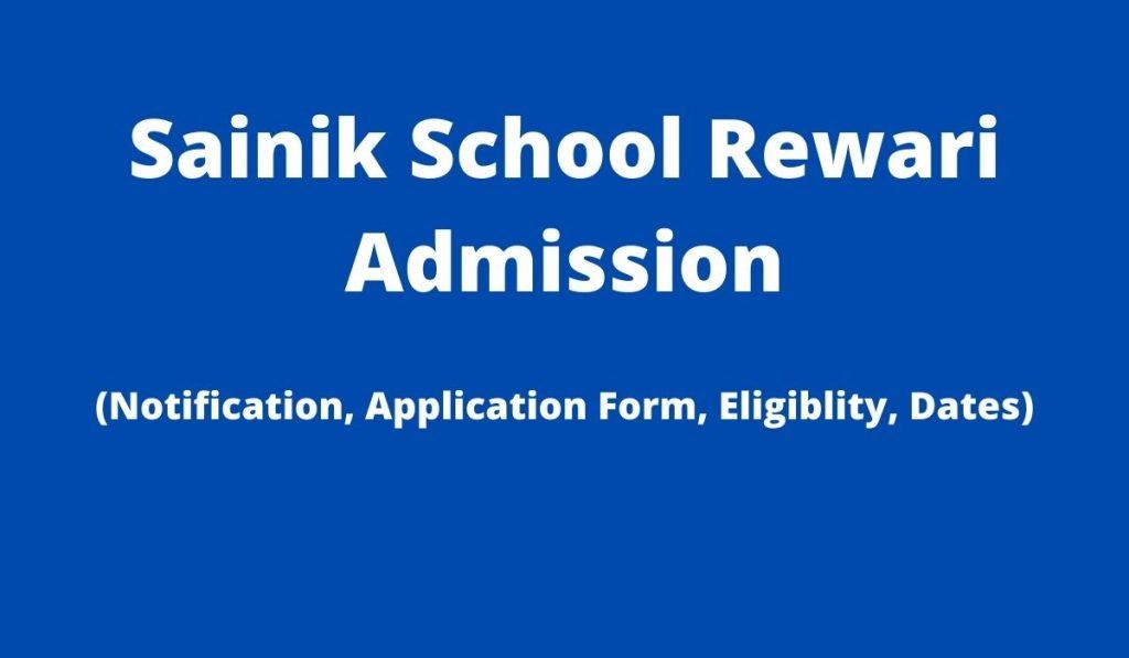 Sainik School Rewari Admission Form 2022-23 at www.ssrw.org, Apply Online