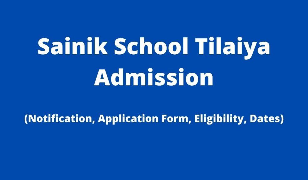 Sainik School Tilaiya Admission 2022-23 Application Form at www.sainikschooltilaiya.org, Apply Online