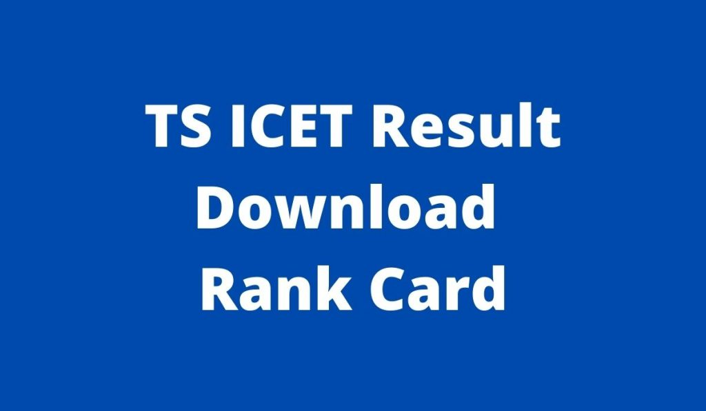 TS ICET Result 2021 at icet.tsche.ac.in Rank Card Download
