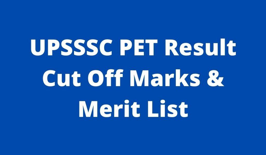 UPSSSC PET Result 2021 at upsssc.gov.in Cut Off Marks and Merit List
