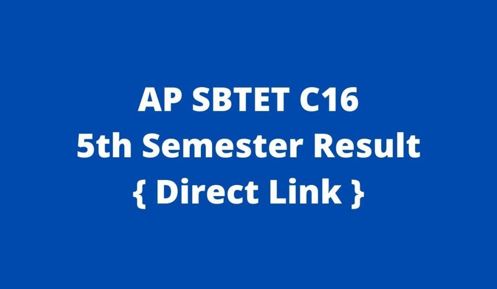 AP SBTET C16 5th Sem Results 2021 { Declared } sbtet.ap.gov.in August/September Examination