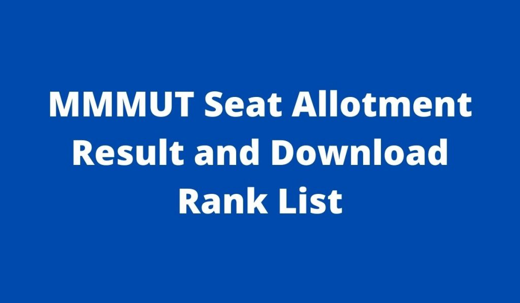 MMMUT Seat Allotment Result 2021 { Declared } at mmmut.ac.in Download Rank List